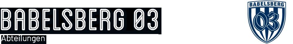 BABELSBERG 03 – Abteilungen